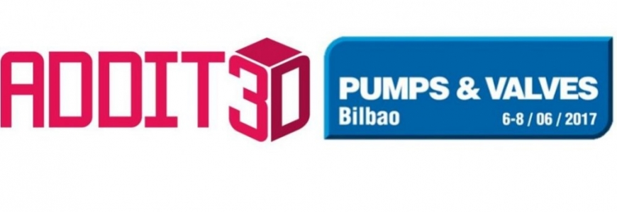 Barcelona Industry Week -  International Fair ADDIT3D / Pump & Valves